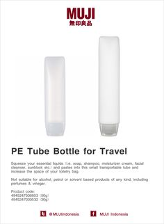 Increase space of toiletry bag by squeeze your essential liquids (i.e.facial cleanser) & pastes into this small tube.