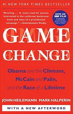 Politics: 'Game Change' by John Heilemann and Mark Halperin
