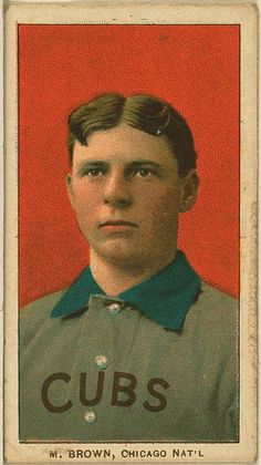 tomato red, teal, and wedgewood blue. [Three Finger Brown, Chicago Cubs, baseball card portrait]