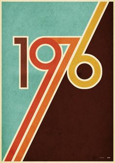 Design Flashback: The Colors of the 70s (Note to self: buy the '76 poster for my '76 BF.)