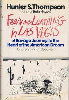 Fear and Loathing in Las Vegas by Hunter S. Thompson | The 15 Junkiest Books About Drugs You'll Ever Read