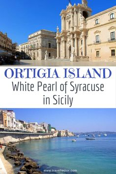 #Ortigia Island, White Pearl of #Syracuse, #Sicily | Travellector #travel #traveltips #Italy