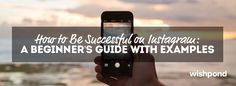 This fishpond article shares tips for becoming more successful with Social Media Marketing on Instagram.