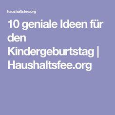10 geniale Ideen für den Kindergeburtstag   Haushaltsfee.org