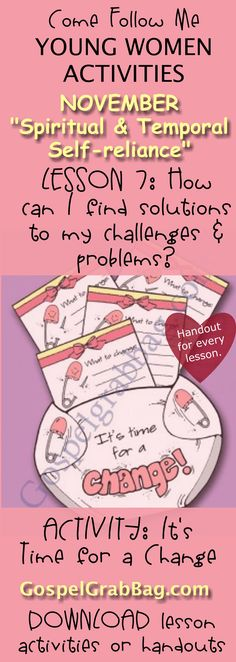 """IT'S TIME FOR A CHANGE - DIAPER GOAL PLANNER – Activity for November """"Come, Follow Me"""" Young Women – Theme: """"Spiritual and Temporal Self-Reliance"""" – Lesson #7 Theme: How can I find solutions to my challenges and problems? - LDS - Christian lesson activities to download from gospelgrabbag.com"""