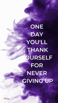 Thank You Quotes Discover One day youll thank yourself for never giving up Motivational Quotes In English, Inspirational Quotes Wallpapers, Motivational Quotes Wallpaper, Morning Inspirational Quotes, Inspiring Quotes About Life, Wallpaper Quotes, Motivational Posters, Calm Quotes, Words Quotes
