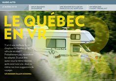 Y a-t-il une meilleure façon d'explorer le Québec qu'en véhicule récréatif ? Probablement pas, répondront les adeptes. Et peut-être aurez-vous la même réponse, après avoir suivi une, deux ou même nos trois suggestions de voyages.-UN DOSSIER D'ALAIN MCKENNA