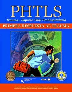 """EMS SOLUTIONS INTERNATIONAL: PHTLS """"Trauma First Response"""" PRIMERA RESPUESTA AL..."""