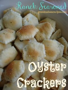 Ranch Seasoned Oyster Crackers - Love these in SOUP!