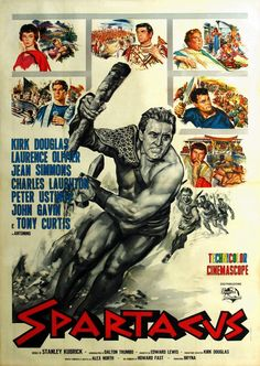 SPARTACUS (1959) - Kirk Douglas - Laurence Olivier - Jean Simmons - Charles Laughton - Peter Ustinov - John Gavin - Tony Curtis - Directed by Stanley Kubrick - Universal-International - Movie Poster.