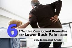 6 Effective Overlooked Remedies For Lower Back Pain