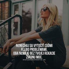 Nenechaj sa vytočiť.. WEB NA @stavamesauspesnymi_sk #stavamesauspesnymi_sk #úspech #problém #reakcia #ľudia #moc Humor, Instagram Posts, Humour, Cheer, Funny Humor, Jokes