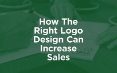 How The Right Logo Design Can Increase Sales http://inkbotdesign.com/how-the-right-logo-design-can-increase-sales/ via @inkbotdesign