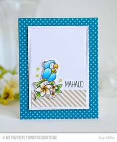 My Joyful Moments: MFT Tiki Hut card by Kay Miller.