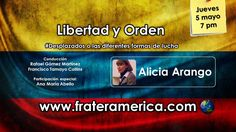 Libertad y Orden. Nro. 62. Persecución Política. Alicia Arango. 05-05-2016.