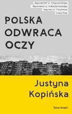 """Krytycznym okiem: """"Polska odwraca oczy"""" Justyna Kopińska"""