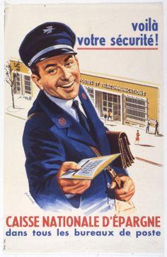 """[Histoire postale] Affiche publicitaire """"Voilà votre sécurité !"""" pour la Caisse nationale d'épargne """"dans tous les bureaux de poste"""", vers 1970 © coll. L'Adresse Musée de La Poste, Paris, DR."""