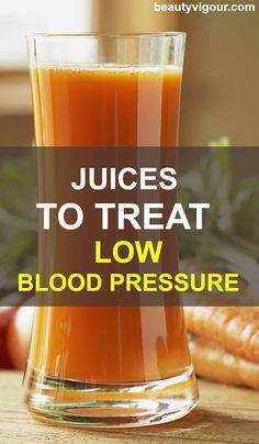 Lower Blood Pressure Remedies Juices To Treat Low Blood Pressure - The people with low blood pressure should drink fresh vegetable juices which can quickly establish red blood grains. Juices To Treat Low Blood Pressure Blood Pressure Supplements, Blood Pressure Symptoms, Blood Pressure Medicine, Increase Blood Pressure, Blood Pressure Chart, Blood Pressure Remedies, High Blood Pressure, Herbal Cure, Natural Health Remedies