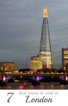 The Shard. 7 Best Areas to Visit in London