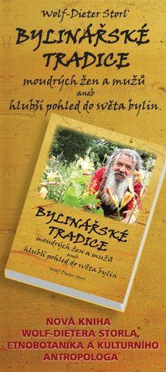 Bylinářské tradice moudrých žen a mužů Books, Libros, Book, Book Illustrations, Libri