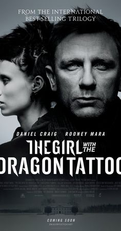 Directed by David Fincher.  With Daniel Craig, Rooney Mara, Christopher Plummer, Stellan Skarsgård. Journalist Mikael Blomkvist is aided in his search for a woman who has been missing for forty years by Lisbeth Salander, a young computer hacker.