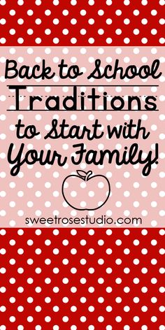 Back to School Traditions to Start with Your Family