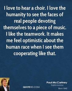 choir quotes - Google Search