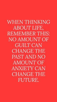 Don't feel guilty, dwelling in the past, future quotes Guilt Quotes, Words Quotes, Wise Words, Life Quotes, Sayings, Qoutes, Positive Quotes, Motivational Quotes, Inspirational Quotes