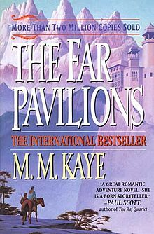 The Far Pavilions - first published in 1978 when the author, M.M.Kaye, was 70 years old.  A wonderful epic novel set in 19th century India.  Read it!