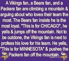Vikings fan living in Wisconsin right hear y'alls. Minnesota Funny, Minnesota Vikings Football, Best Football Team, Football Stuff, Football Baby, Football Season, Viking Logo, Viking S, Thoughts
