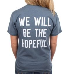 In the beginning, before TWLOHA was a nonprofit, there was only one shirt, and it served the purpose of helping to pay for one person's treatment. In early 2006