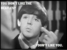 ha! (the beatles,musical taste,paul mccartney)