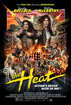 The Heat -  An uptight FBI Special Agent is paired with a foul-mouthed Boston cop to take down a ruthless drug lord.