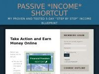 """Passive *Income* Shortcut — My Proven and Tested  5-Day """"Step By Step"""" Income Blueprint"""