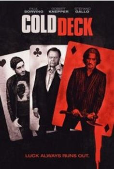 Watch Cold Deck 2015 Online Full Movie.When a poker player hits rock bottom he enlists his best friend to pull off a high-stakes heist.