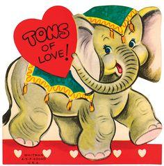 "Vintage Valentine: Elephant ""Tons of Love"" My Funny Valentine, Valentine Images, Vintage Valentine Cards, Little Valentine, Vintage Greeting Cards, Valentine Day Cards, Happy Valentines Day, Valentine Stuff, Printable Valentine"