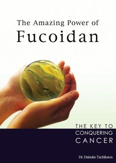 """About the Book: """"The Amazing Power of Fucoidan"""" bookintroduces us to the power of this remarkable extract from Brown Seaweed. Backed by robust scientific evidence, it describes fucoidan's ability to induce apoptosis in cancer cells, inhibit the growth of tumors through angiogenesis and boost immune function. The book's second half also contains stories from everyday people who have taken fucoidan and witnessed its effects."""