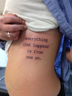 tat, tattoo, tatouage...'everything that happens is from now on'