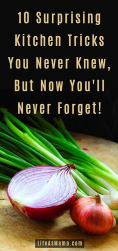 Some of these are really weird, but they work! http://lifeasmama.com/10-surprising-kitchen-tricks-you-never-knew-but-now-youll-never-forget/?src=PIN_LAM_KitchenTricks_4-28-14