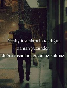 Ve susarsın . Maybe Tomorrow, Meaningful Words, What Is Love, Cool Words, Karma, Literature, Wisdom, Messages, Funny