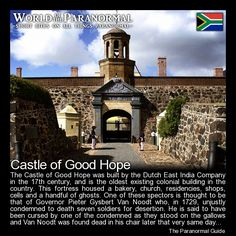 Castle of Good Hope   - Cape Town, South Africa   - 'World of the Paranormal' are short bite sized posts covering paranormal locations, events, personalities and objects from all across the globe.   Follow The Paranormal Guide at: www.theparanormalguide.com/blog
