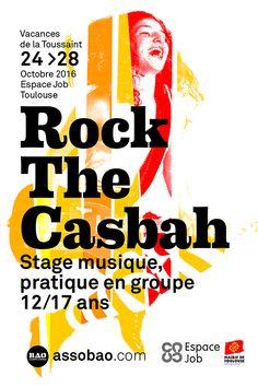 C'est parti pour la saison 2016-2017 pour les séjours musique et cinéma Rock The Casbah !  Nous commençons par un stage musique pour les ados de 12 à 17 ans (musiciens tous niveaux). Il aura lieu pendant la Toussaint, du 24 au 28 octobre 2016, en externat, à l'Espace JOB (quartier Sept Deniers, Toulouse).