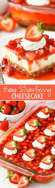 Easy Strawberry Cheesecake - thick crust, creamy vanilla cheesecake and a homemade strawberry topping! #dessertfoodrecipes