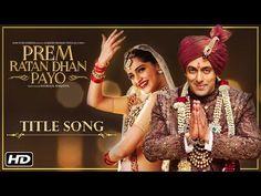 Prem Ratan Dhan Payo Title Song | Salman Khan & Sonam Kapoor | Diwali 2015