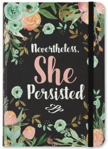 Nevertheless, She Persisted. Peter Pauper Press Journal. Small Format