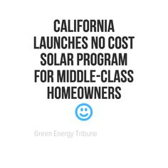California Launches No Cost Solar Program for Middle-Class Homeowners