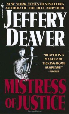 Mistress of Justice Jeffery Deaver