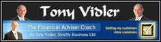 Tony Vidler *~ The Financial Advisor Coach *~