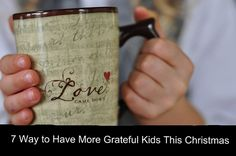 The Grateful Christmas Project: 7 Ways to have more Grateful Kids this Christmas