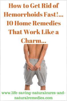 Home Remedies for Hemorrhoids That Work Like a Charm! 10 Home Remedies for Hemorrhoids That Work Like a Charm! 10 Home Remedies for Hemorrhoids That Work Like a Charm! Natural Health Remedies, Natural Cures, Herbal Remedies, Natural Hemroid Remedies, Cold Remedies, Natural Treatments, Cancer Treatment, Home Remedies For Hemorrhoids